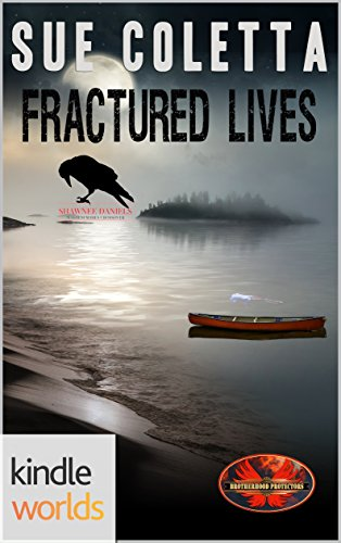 FRACTURED LIVES by Sue Coletta