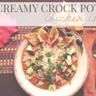 Creamy Crock Pot Chicken Chili
