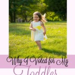 Why I Voted for My Toddler