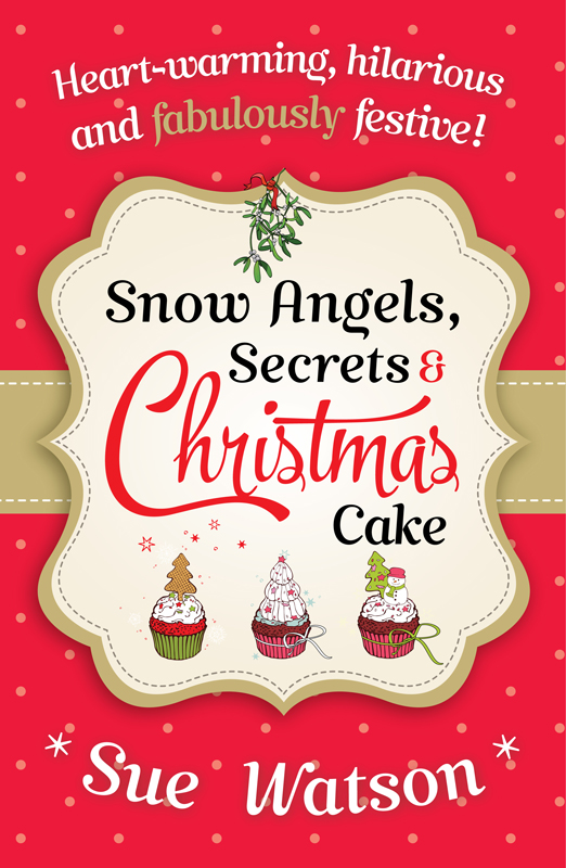 Book Review Sue Watson S Snow Angels Secrets And Christmas Cake