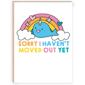 moved out yet sorry funny mothers day card