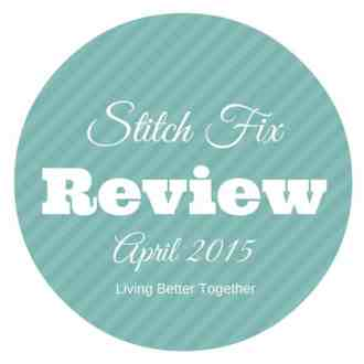 My April 2015 Stitch Fix Review - My best fix yet, though what I kept might shock you!