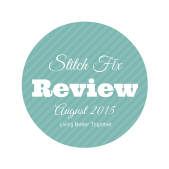 My Stitch Fix review for August 2015.