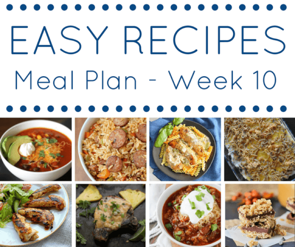 Easy Dinner Time Recipes: Easy Recipes Meal Plan Week 10