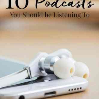 These 10 Podcasts You Should be Listening To are all high quality and entertaining. They'll do everything from educating and inspiring you to putting bad ideas in your head and making you slightly sick to your stomach.