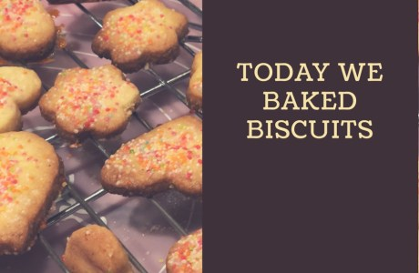 Today we baked biscuits🍪