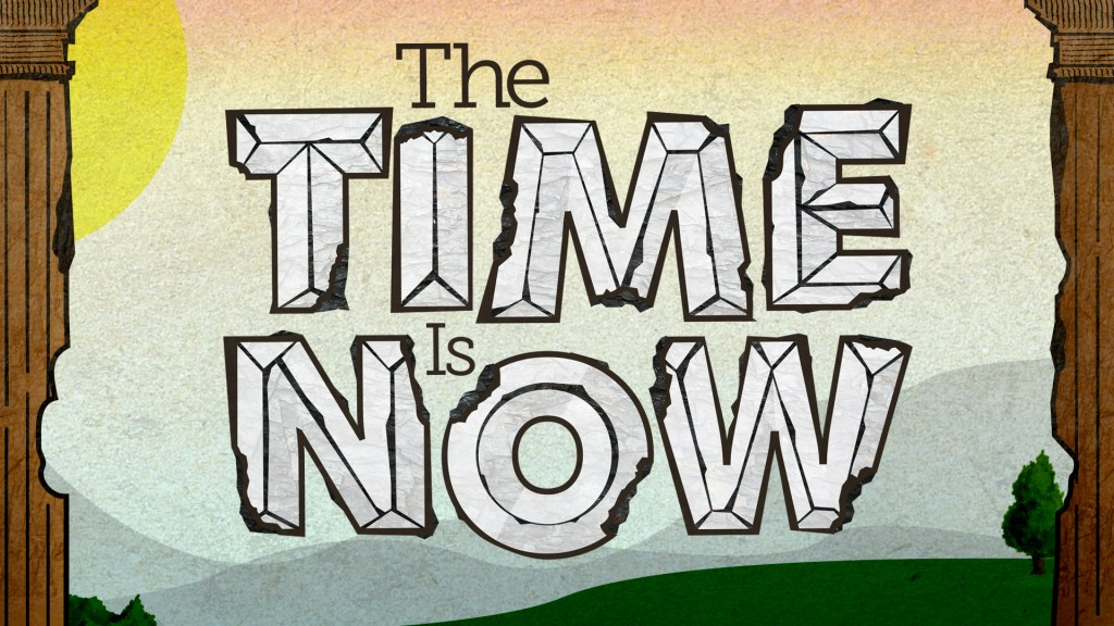 The Time Is Now Message Keynote 12-27-15.019