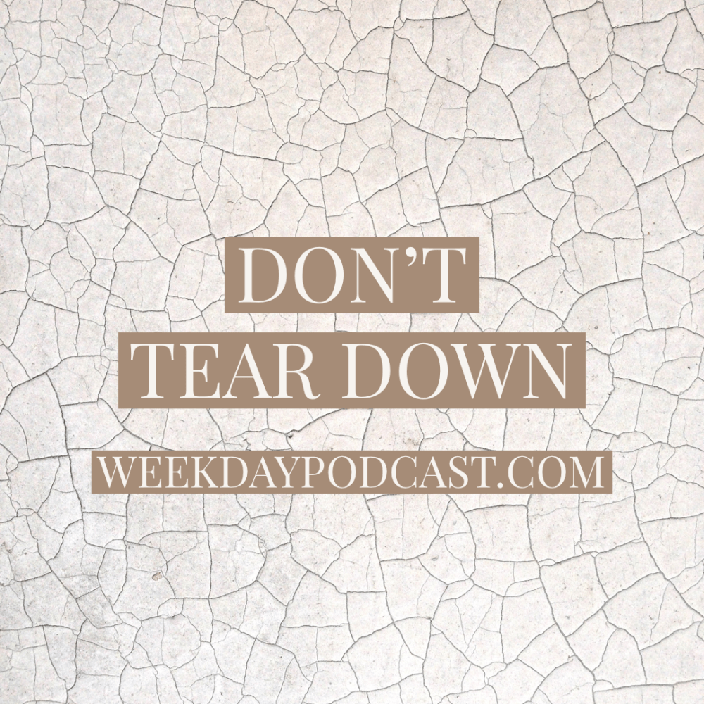 Don\'t Tear Down