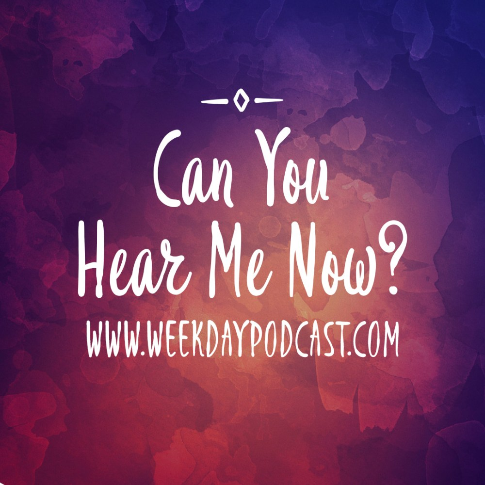 Can You Hear Me Now? - - Septemeber 13th, 2017 Image