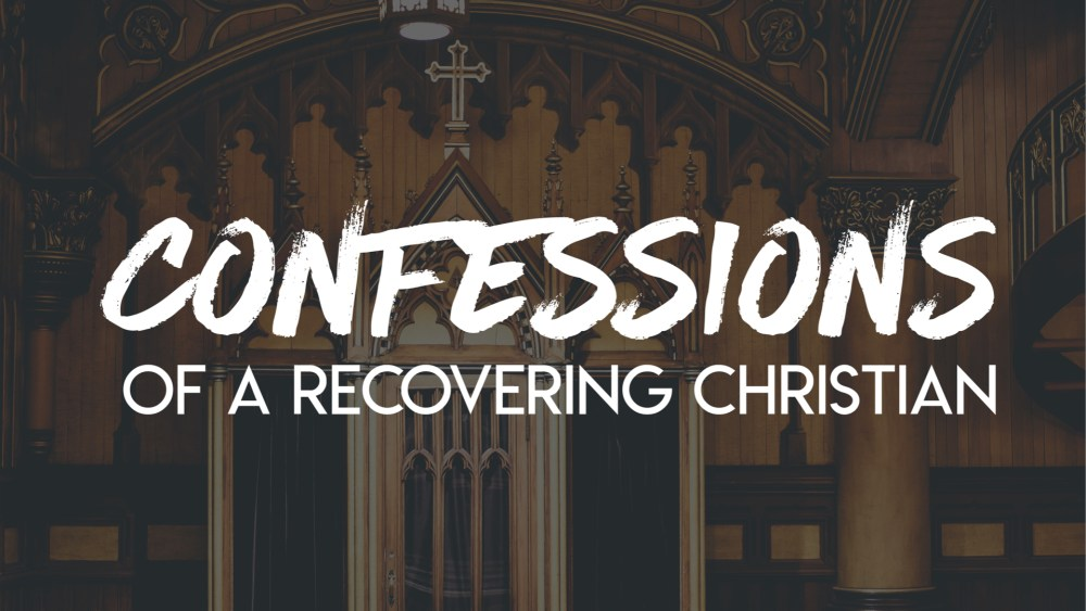 Confessions: Week 5 Image