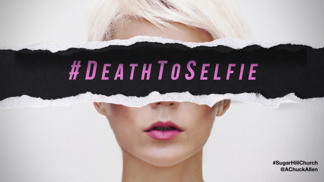 Death to Selfie Image