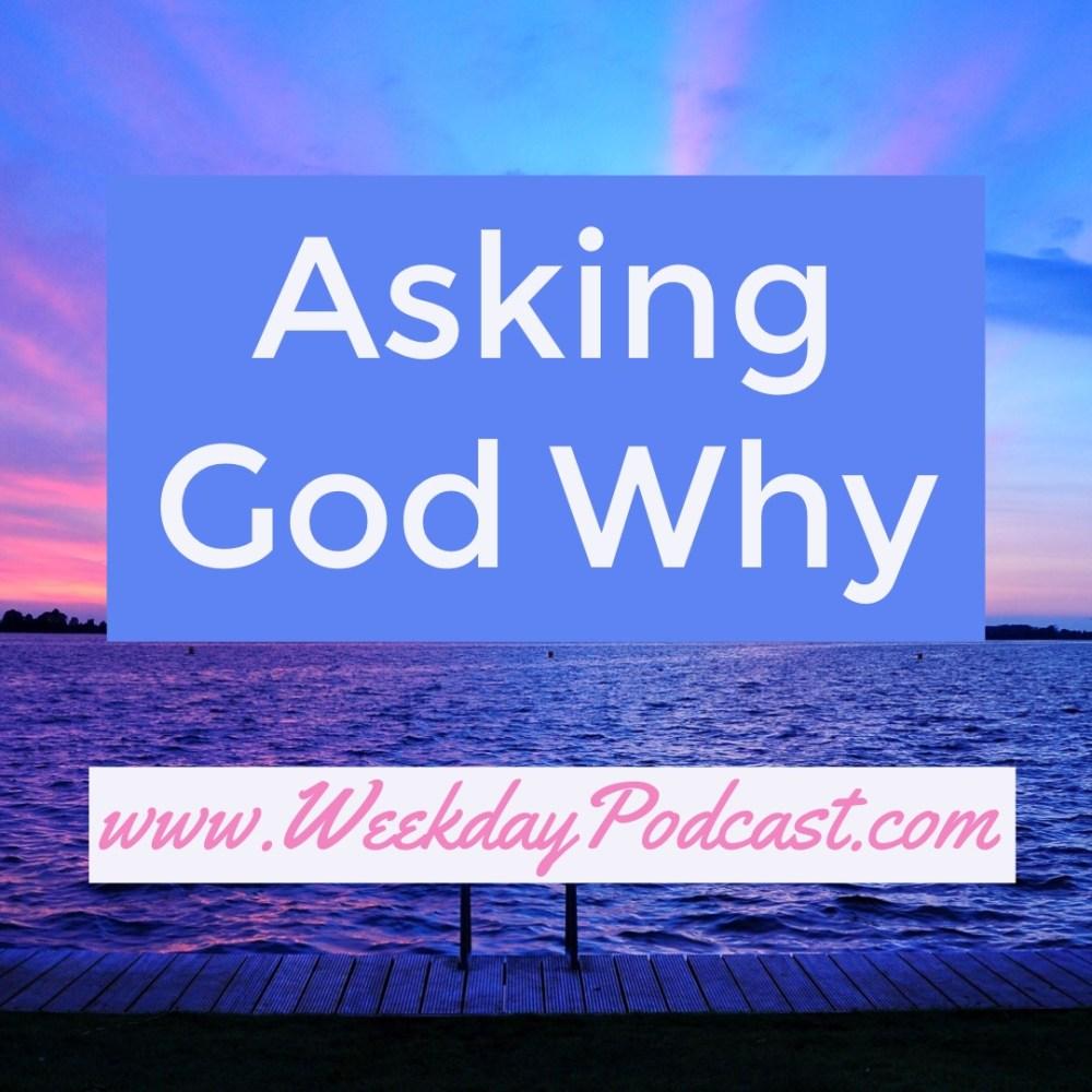 Asking God Why Image