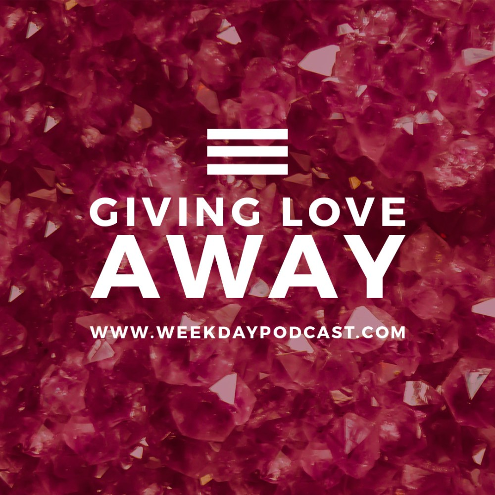 Giving Love Away - - July 18th, 2017 Image