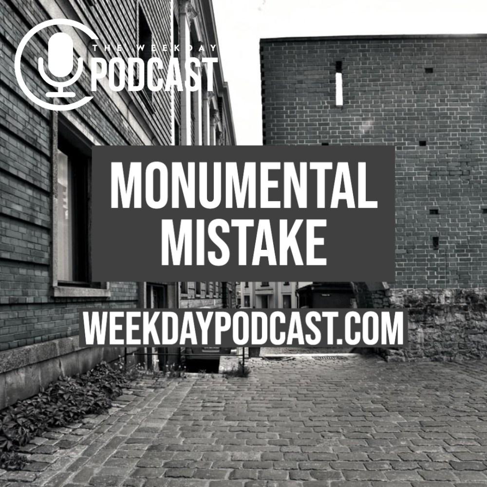 Monumental Mistake Image