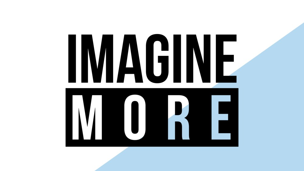 Imagine More: Week 1 Image