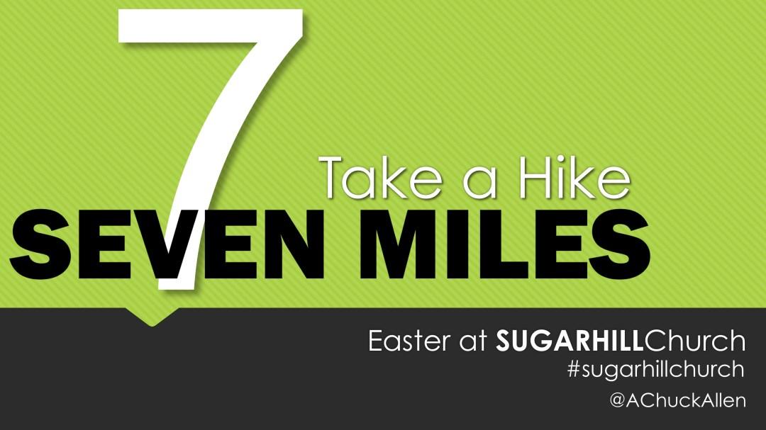 7 Miles: Take a Hike Image
