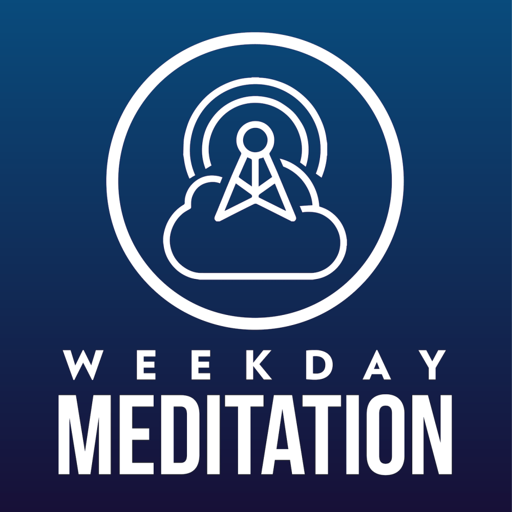 Weekday Meditation