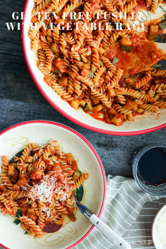 Gluten Free Fusilli with Vegetable Ragu