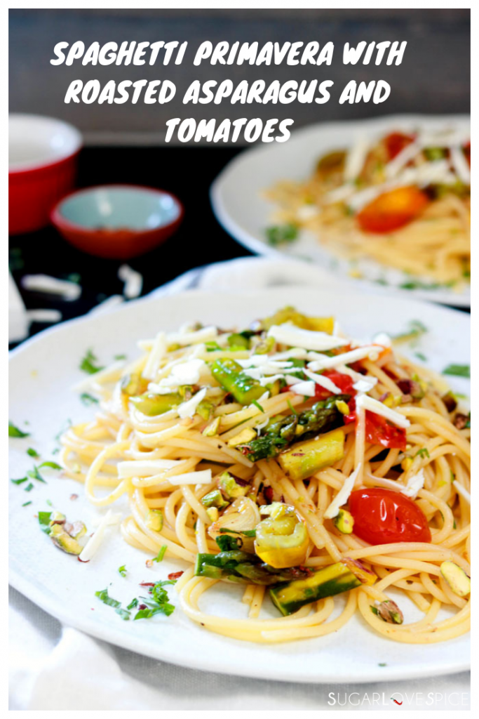 Spaghetti Primavera with Roasted Asparagus and Tomatoes-plate of spaghetti with text on picture