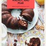 Ciambella dark chocolate, walnut, and pear