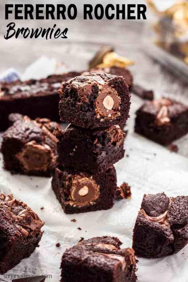 Ferrero Rocher Brownies - Decadent Chocolate Nutella Brownies with a Ferrero Rocher surprise centre  #sugarsaltmagic #chocolatebrownies #easybrownierecipe #easybrownies #easychocolatebrownies #nutellabrownies #desserts #brownies