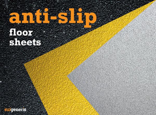 Safetread AntiSlip Flat Sheets for floors  Sui Generis Blog