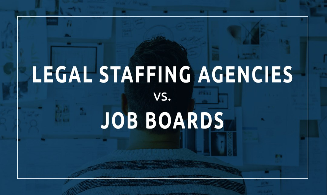 Legal Staffing Agencies vs. Job Boards