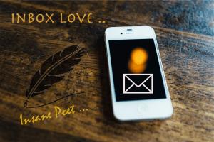 inbox love of insane poet