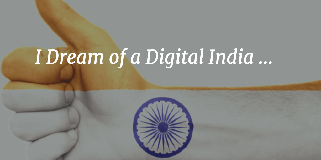 I Dream of a Digital India