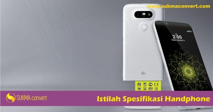 Istilah Spesifikasi Handphone