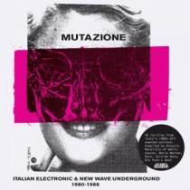 VVAA Mutazione Italian Electronic & New Wave Underground 1980 - 1988