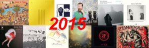 La mia non classifica 2015 musicale