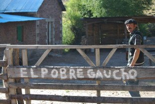 """The Poor Gaucho"" written on the entrance of this rural homestay in Argentina"