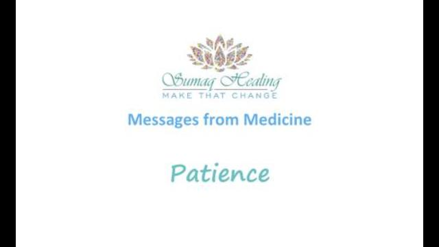 Messages from Medicine – Patience