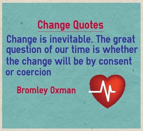 THE INEVITABILITY OF CHANGE
