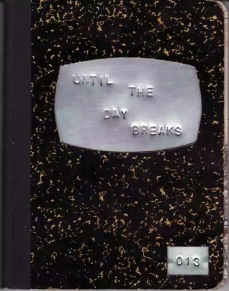 Until the Day Breaks (13)