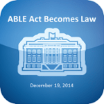 ABLE Act Becomes Law, December 19, 2014