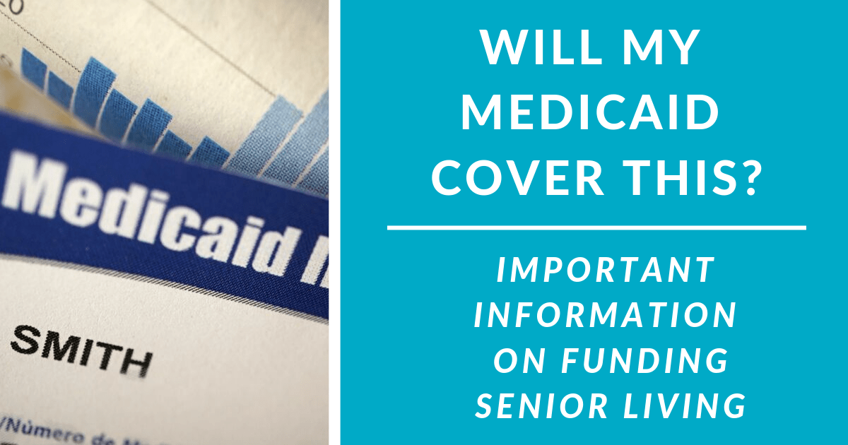 Will my Medicaid or Elderly Waiver Cover This? | Funding ...