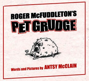 Roger McFuddleton's Pet Grudge by Antsy McClain