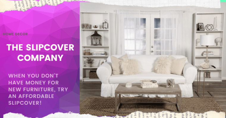 Furniture Makeover on a Budget: The Slipcover Company