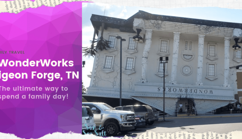 Why WonderWorks in Pigeon Forge TN is upside down