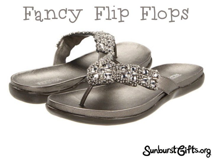Fancy Flip Flops A Mothers Day Gift Thoughtful Gifts