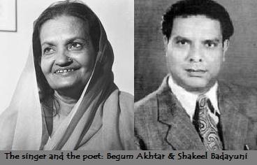 Begum Akhtar and Shakeel Badayuni