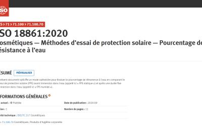 Publication de la nouvelle norme ISO 18861:2020 – Cosmétiques — Méthodes d'essai de protection solaire — Pourcentage de résistance à l'eau
