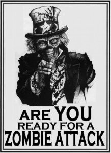 ARE YOU READY FOR A ZOMBIE ATTACK Poster