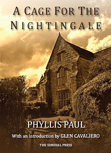 phyllis paul, a cage for the nightingale, glen cavaliero, sundial press