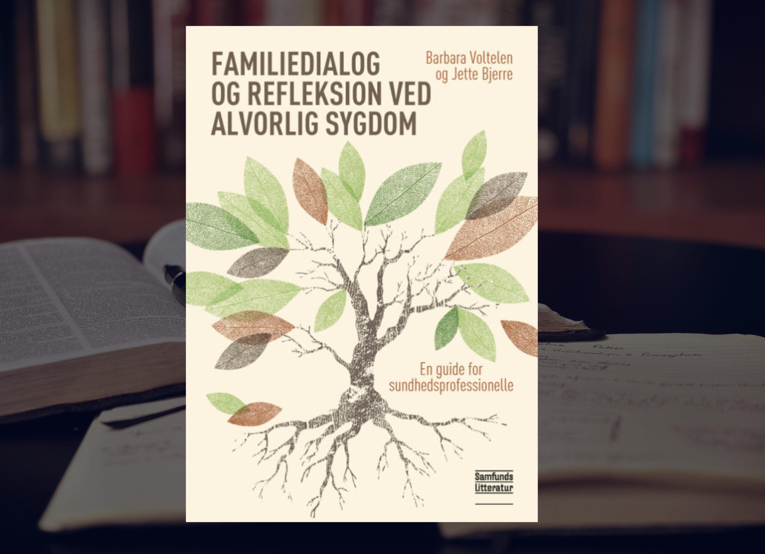 Familiedialog og refleksion ved alvorlig sygdom