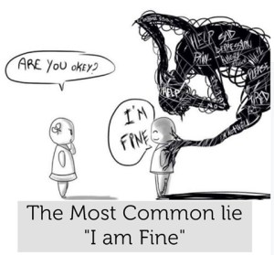 The most common lie I'm fine - Google Image
