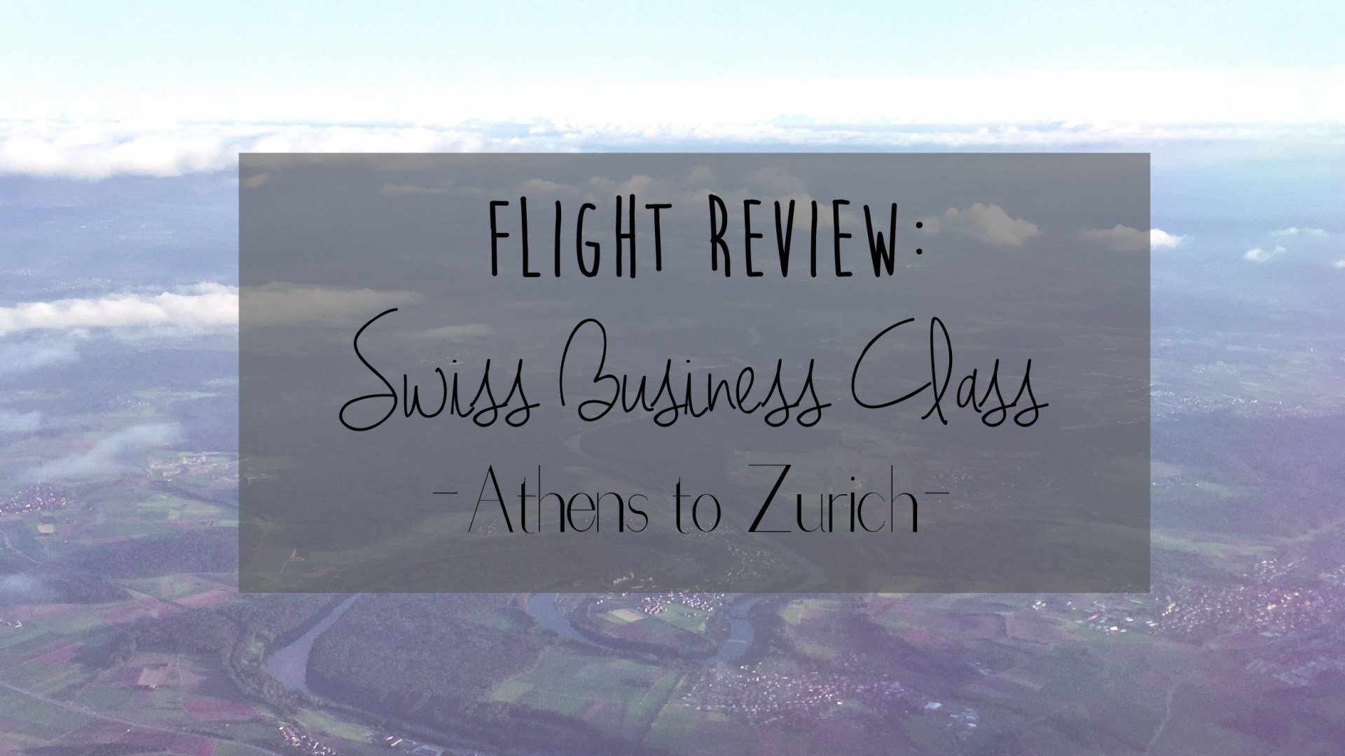 Flight Review: Swiss Business Class – Athens to Zurich