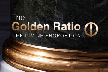 The Golden Ratio | The Divine Proportion